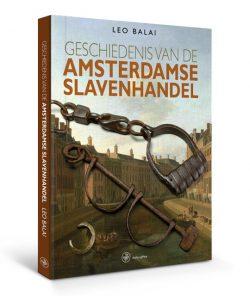 geschiedenis van de amsterdamse slavenhandel, 9789057309076
